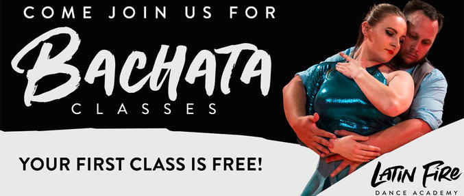 Come Join Us for Bachata Classes - Your First Class is Free - Latin Fire Dance Academy